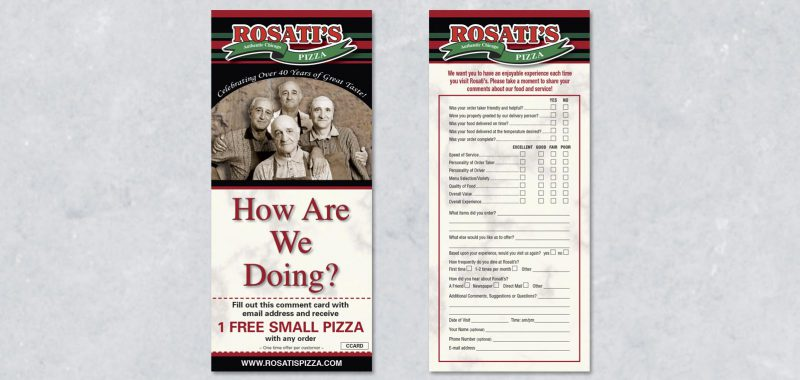 Comment Card Graphic Design for Rosati's Pizza, by Roselle Graphic Designer Controlled Color, Inc.