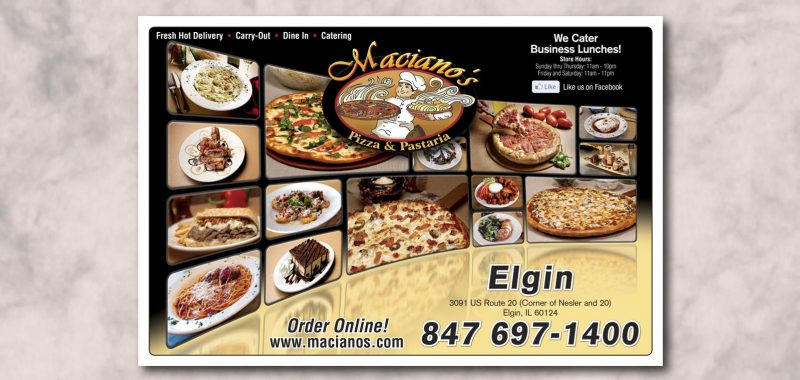 Signage Graphic Design for Maciano's Pizza and Pastaria, by Roselle Graphic Designer Controlled Color, Inc.