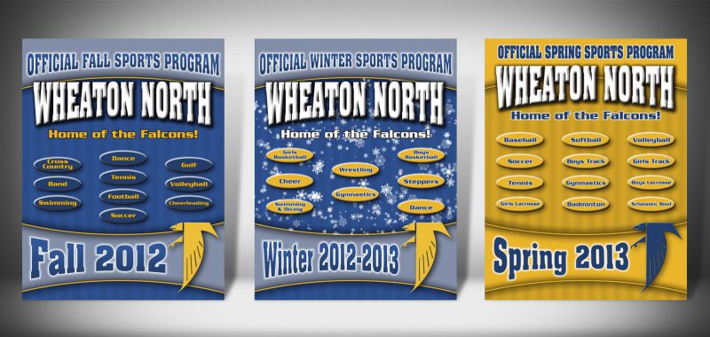 The Front Covers for the 2012-2013 Wheaton North High School Sports Program Graphic Design by Roselle Graphic Designer Controlled Color, Inc.
