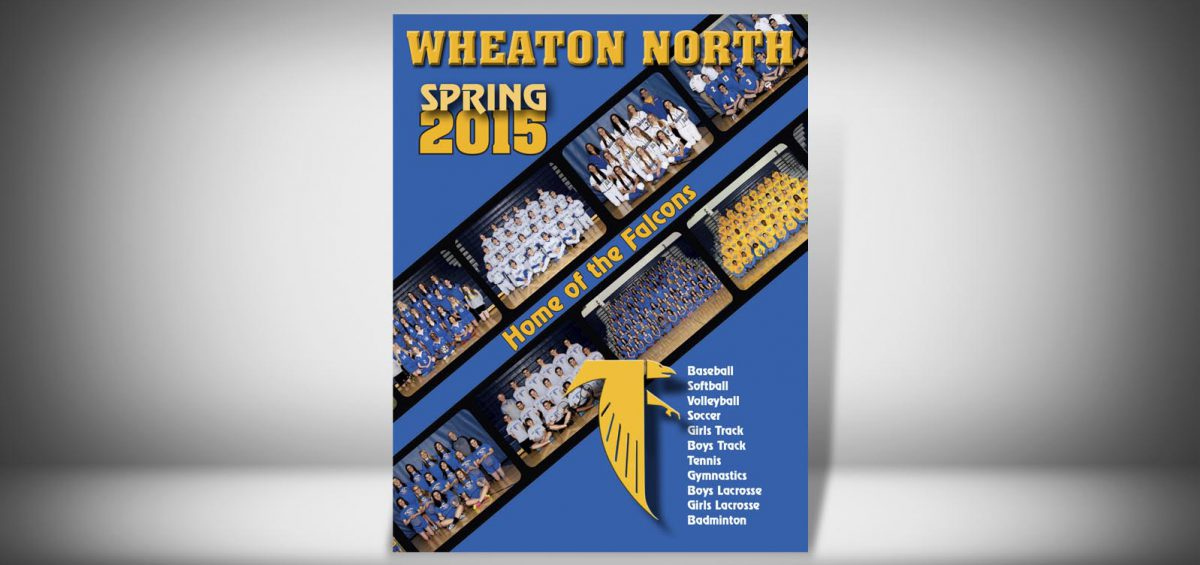 The Front Cover of a Spring 2015 Wheaton North High School Sports Program Graphic Design by Roselle Graphic Designer Controlled Color, Inc.