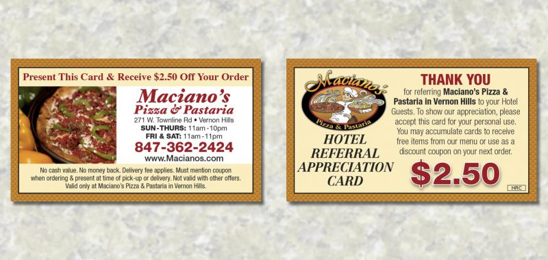 Hotel Card Graphic Design for Maciano's Pizza & Pastaria, by Roselle Graphic Designer Controlled Color, Inc.