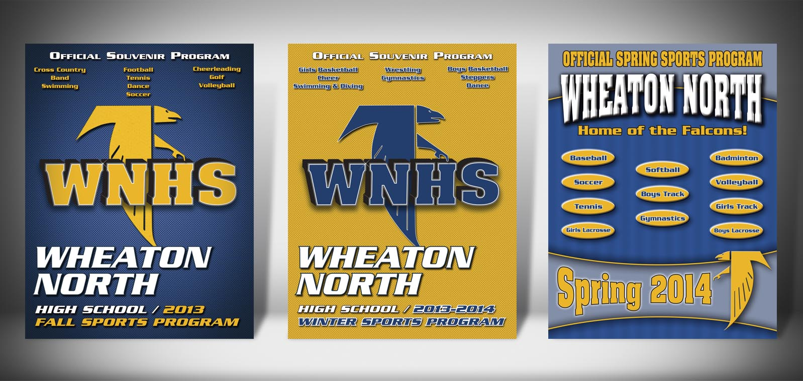 The Front Covers for the 2013-2014 Wheaton North High School Sports Program Graphic Design by Roselle Graphic Designer Controlled Color, Inc.