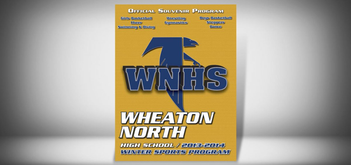 The Front Cover of a Winter 2013 Wheaton North High School Sports Program Graphic Design by Roselle Graphic Designer Controlled Color, Inc.